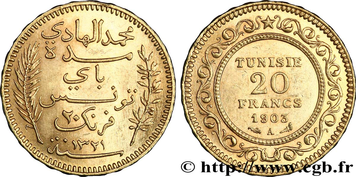 TUNISIA - French protectorate 20 Francs or Bey Mohamed El Hadi AH1321 1903 Paris MS