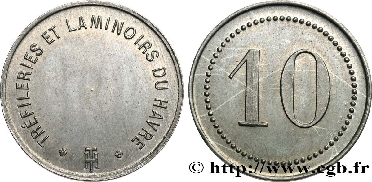 TREFILERIES ET LAMINOIRS DU HAVRE 10 CENTIMES AU