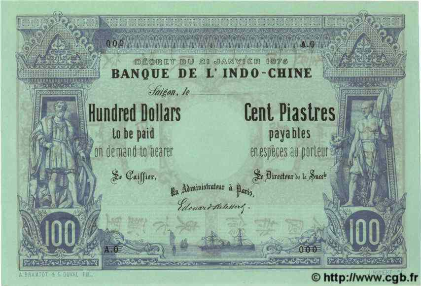 100 Dollars / 100 Piastres INDOCHINE FRANÇAISE  1876 P.023s NEUF