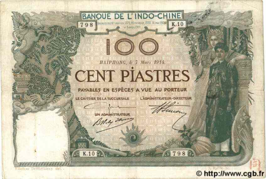 100 Piastres INDOCHINE FRANÇAISE Haïphong 1914 P.018 TB+