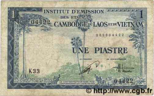 1 Piastre / 1 Dong INDOCHINE FRANÇAISE  1954 P.105 TB