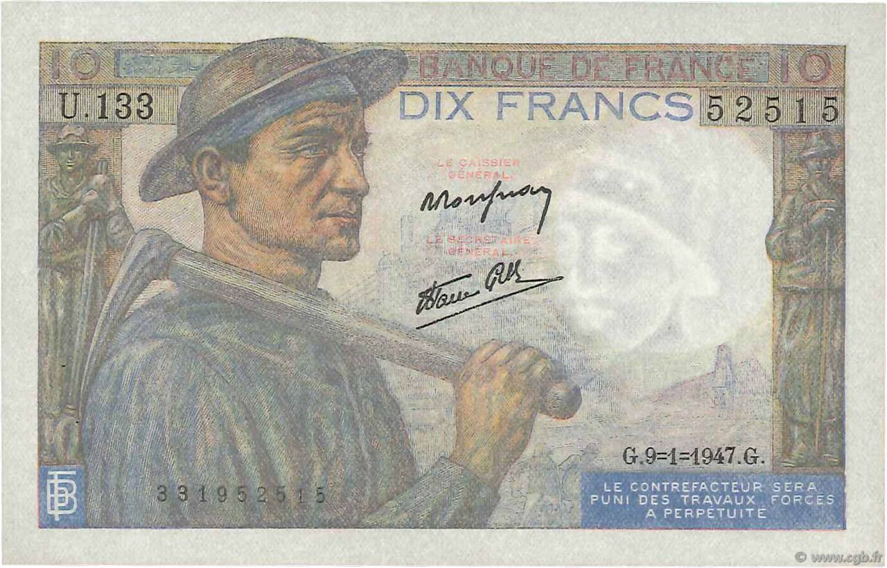 10 Francs MINEUR FRANCE  1947 F.08.17 SUP