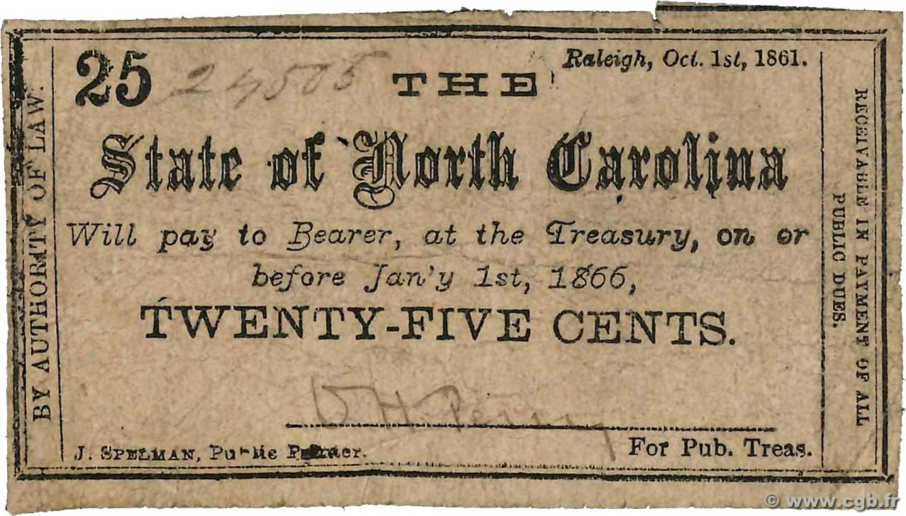 25 Cents STATI UNITI D AMERICA Raleigh 1861 PS.2324 MB