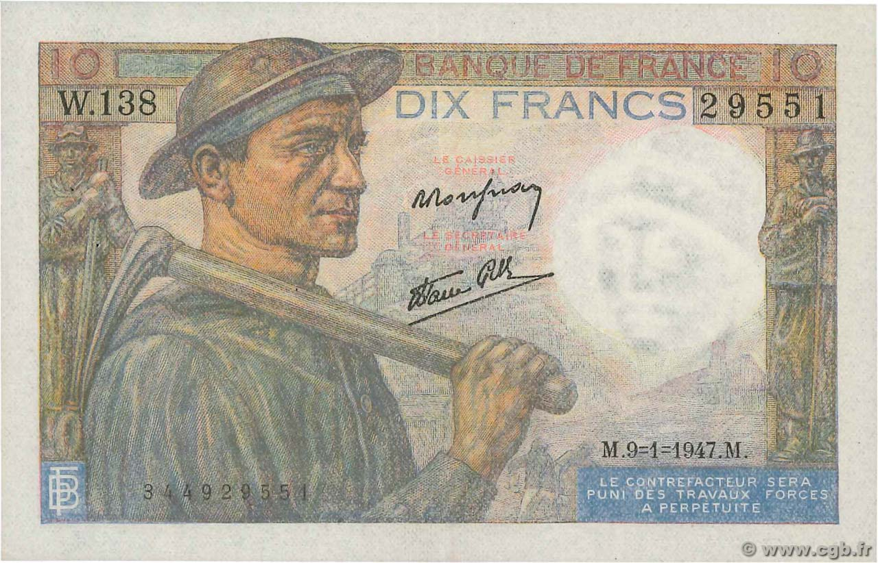 10 Francs MINEUR FRANCE  1947 F.08.17 SUP+