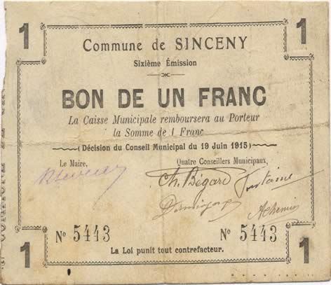 1 Franc FRANCE régionalisme et divers SINCENY 1915 JP.02-2188 TB+