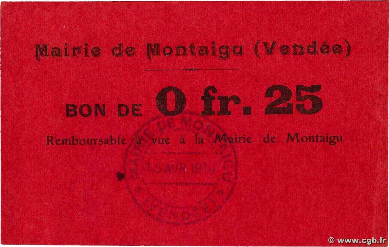 25 Centimes  FRANCE régionalisme et divers Montaigu 1914 JP.85-01 SUP