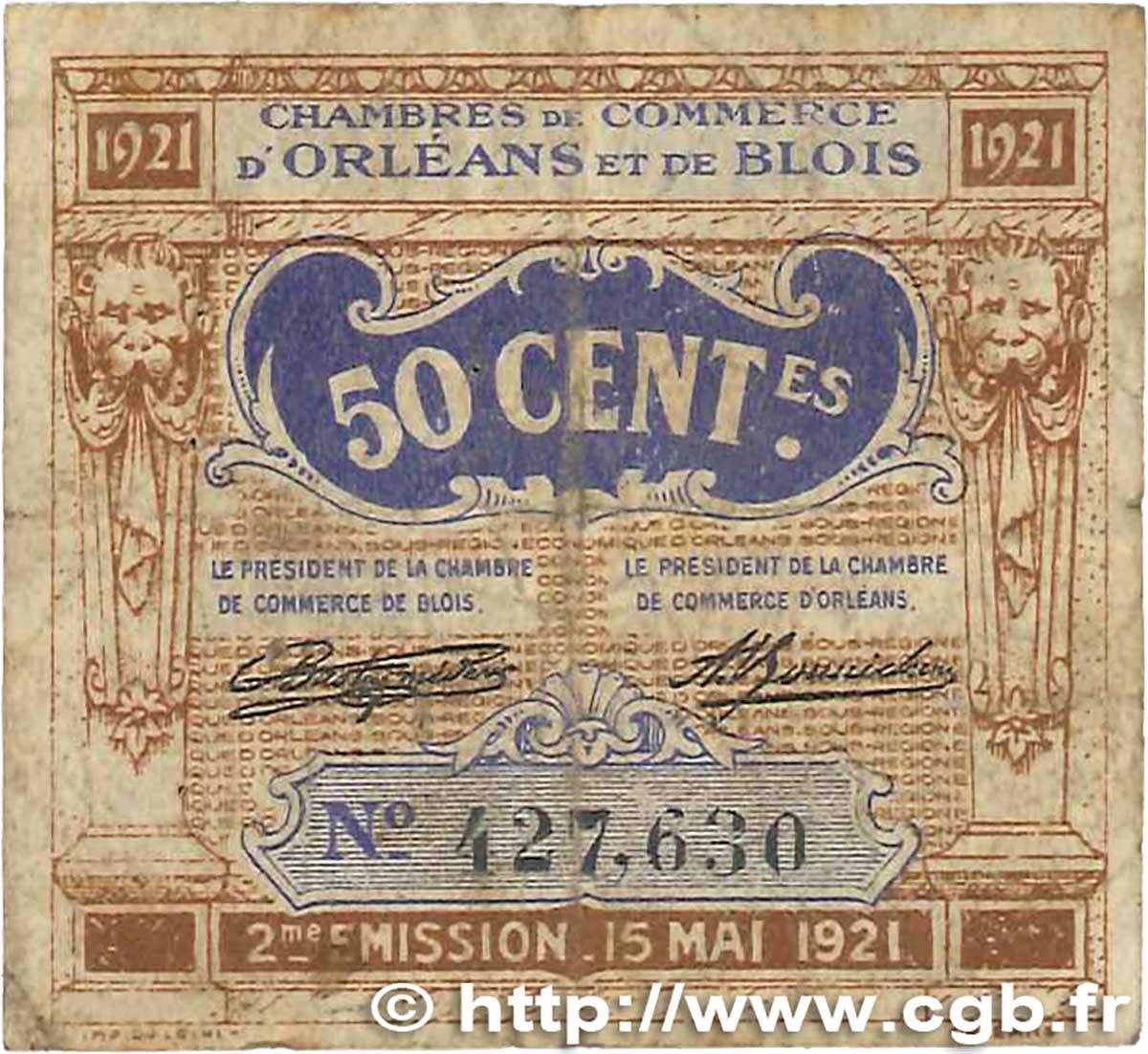 50 centimes france r gionalisme et divers orl ans et blois 1921 b99 1329 billets - Chambre du commerce blois ...