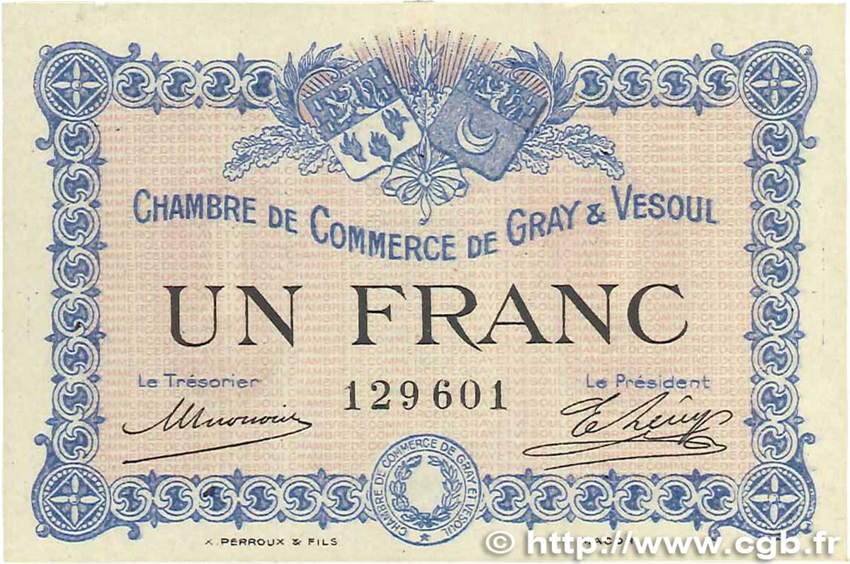 1 Franc  FRANCE regionalism and various Gray et Vesoul 1915 JP.062.03 AU-