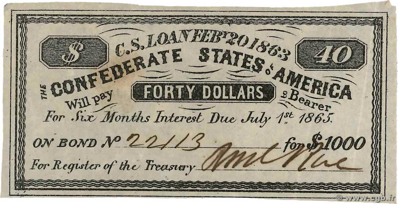 40 Dollars CONFEDERATE STATES OF AMERICA  1863  XF