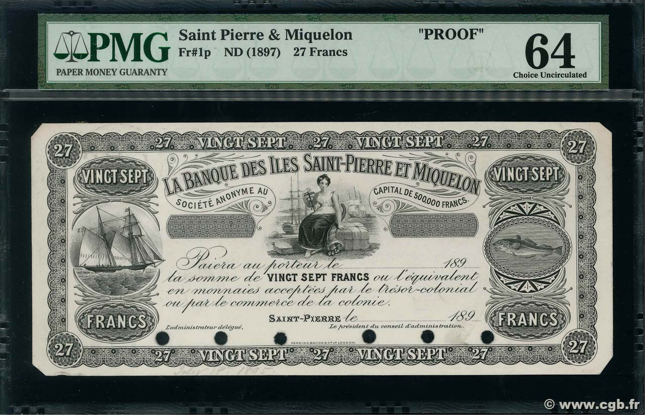27 Francs SAINT PIERRE AND MIQUELON  1897 P.01p AU
