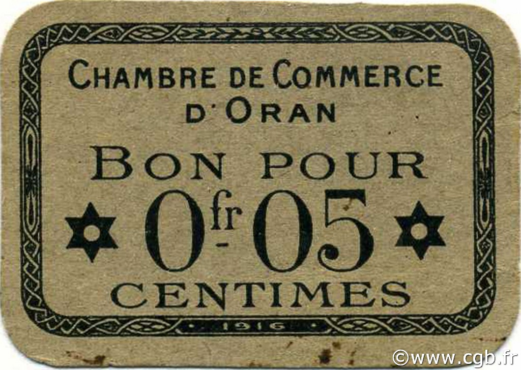 5 centimes alg rie oran 1916 p18 0659 billets for Chambre de commerce francaise en algerie