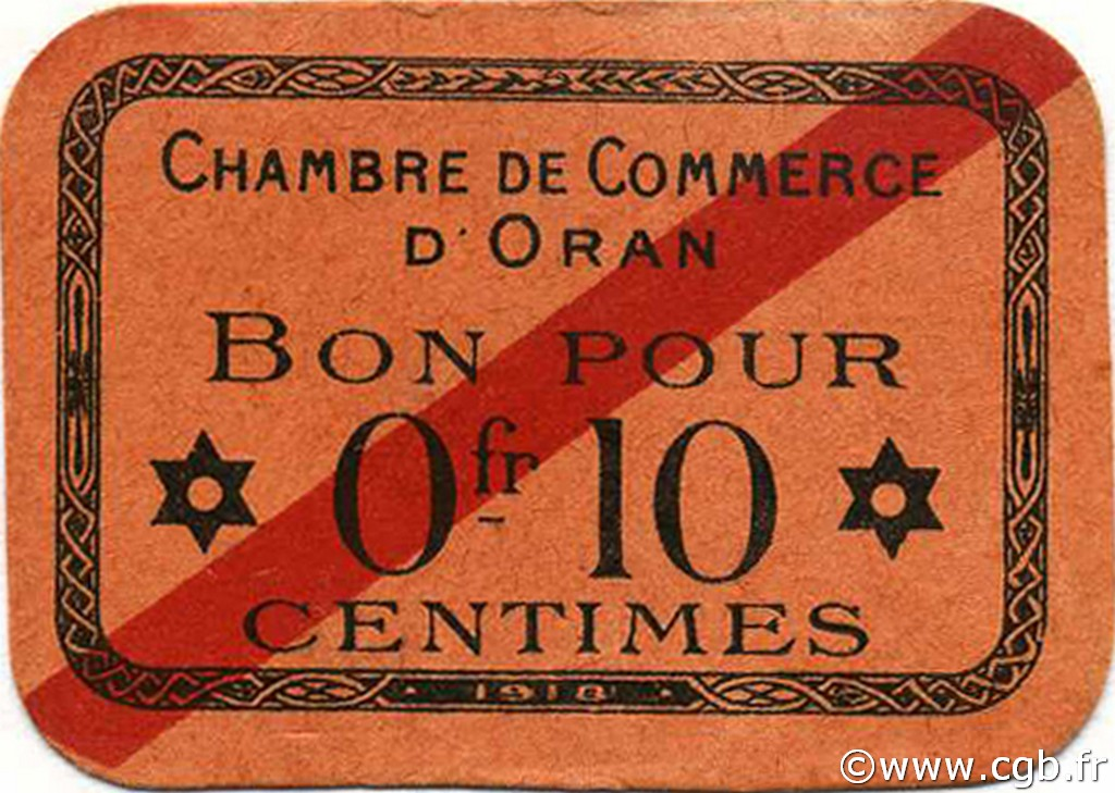 10 centimes alg rie oran 1918 p18 0661 billets for Chambre de commerce francaise en algerie