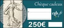 Chèque numismatique de 250 €