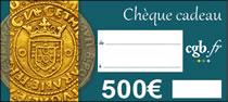 Chèque numismatique de 500 €