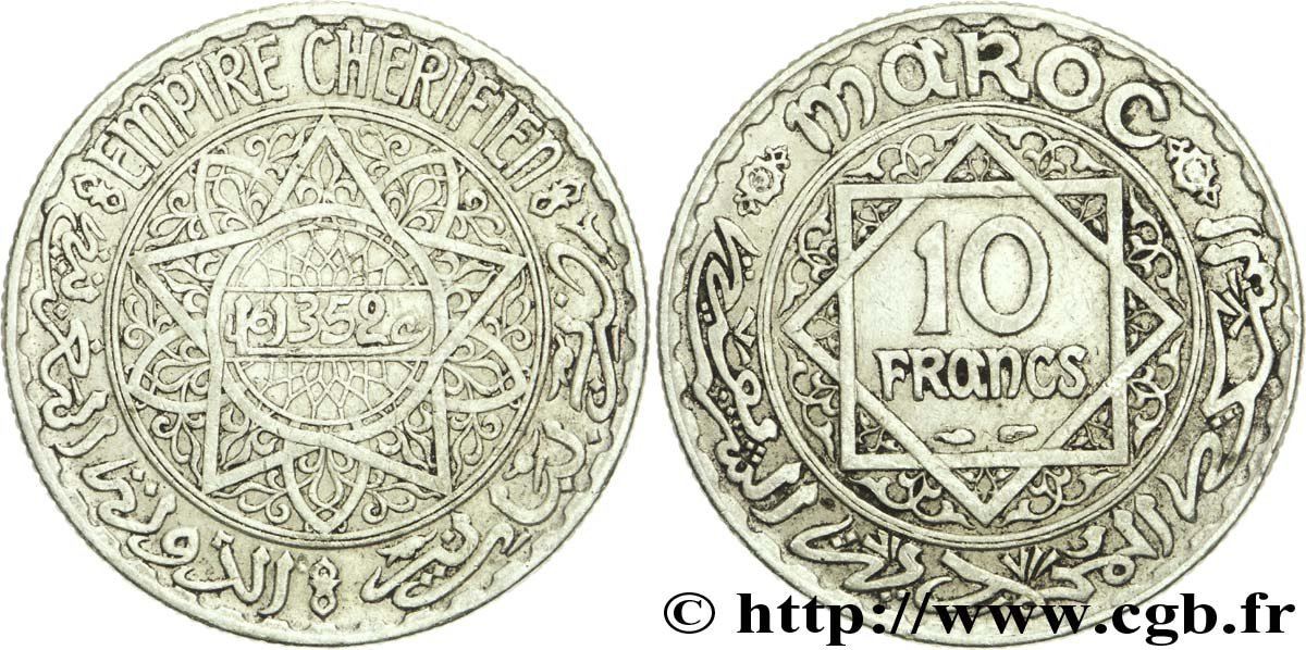 MOROCCO - FRENCH PROTECTORATE 10 Francs an 1352 1933 Paris XF