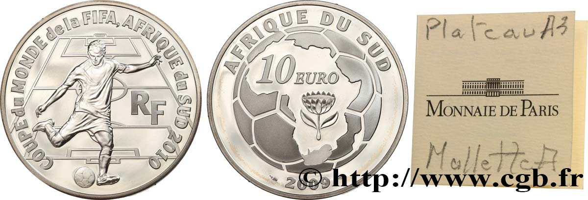FRANCE Belle Épreuve 10 Euro COUPE DU MONDE DE FOOTBALL - AFRIQUE DU SUD 2009 BE