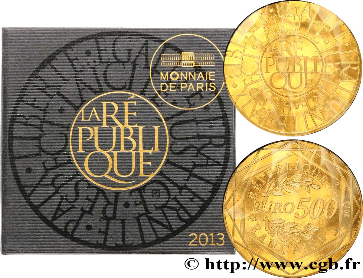 FRANCE 500 Euro LA RÉPUBLIQUE (or) 2013 BU