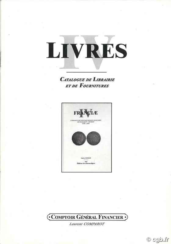 LIVRES IV COMPAROT Laurent