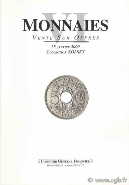 Monnaies 6 - collection M. Kolsky PRIEUR Michel, SCHMITT Laurent