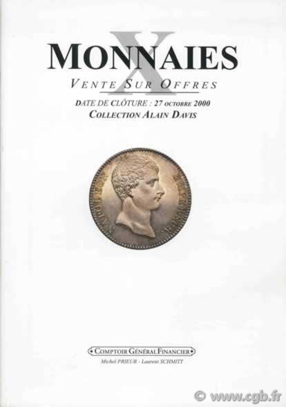 Monnaies 10, collection Alain Davis PRIEUR Michel, SCHMITT Laurent