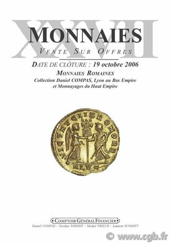 Monnaies 27, Monnaies Romaines : Collection Daniel COMPAS, Lyon au Bas Empire et Monnayages du Haut Empire PRIEUR Michel, SCHMITT Laurent