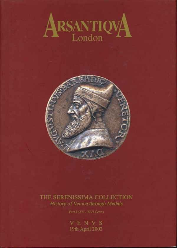 The Serenissima Collection. History of Venice through Medals. Part I (XV-XVI Cent.) GIGANTE Fabio