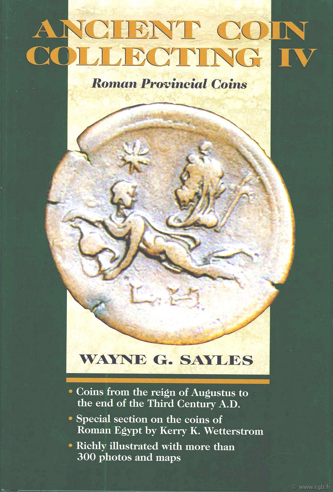 Ancient coin collecting IV, roman provincial coins SAYLES Wayne G.