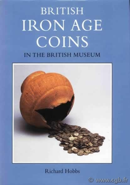 British iron age coins in the British museum HOBBS R.