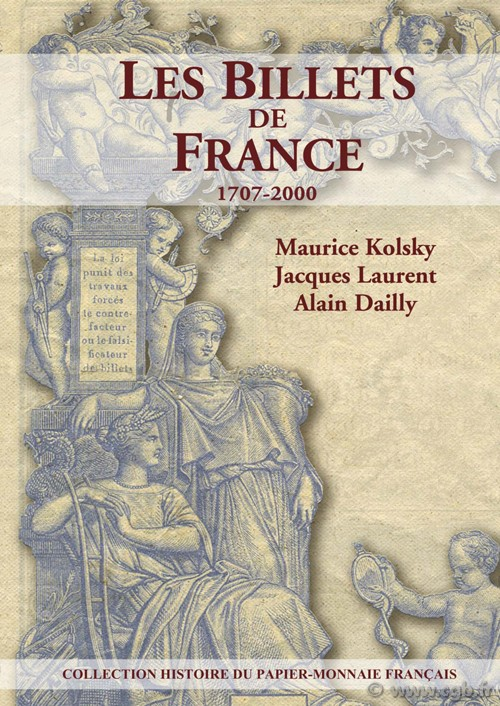 Les billets de France 1707-2000 KOLSKY Maurice,