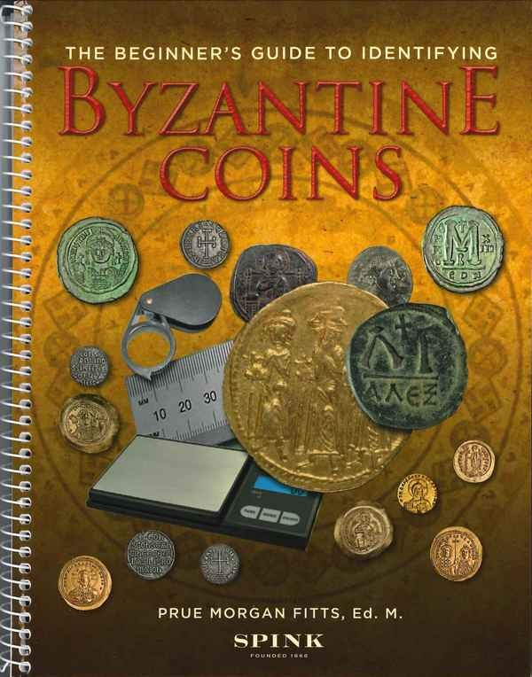 The Beginner s Guide to Identifying Byzantine Coins FITTS Prue Morgan