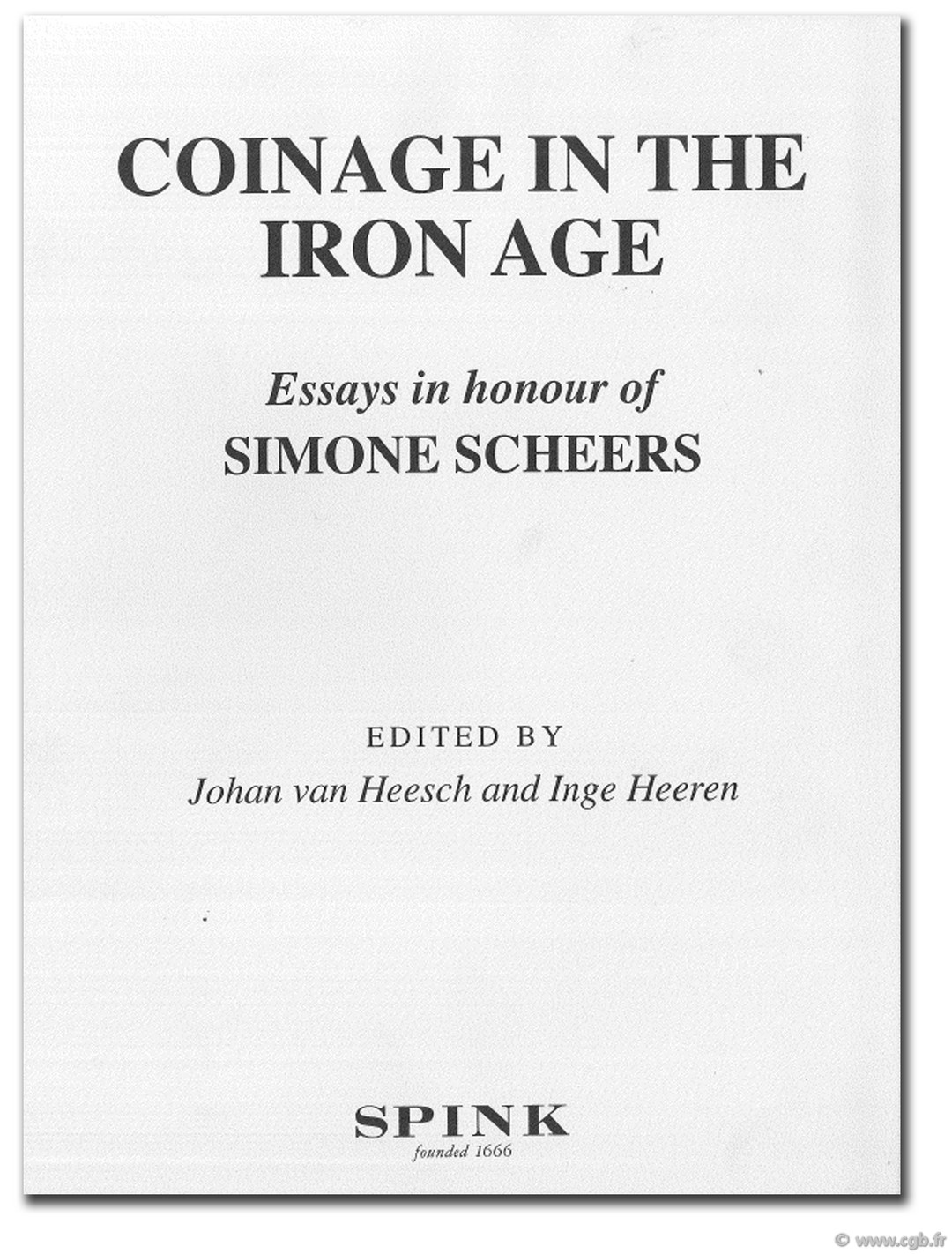Coinage in the iron age, essays in honour of Simone Scheers Collectif