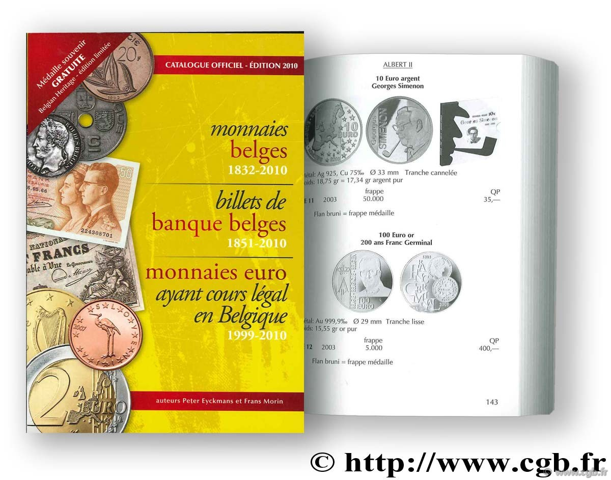 Catalogue officiel Monnaies Belges, Billets Belges - 2010 MORIN Frans, EYCKMANS Peter