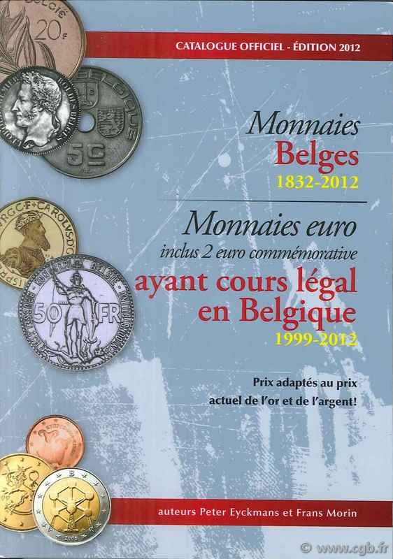 Catalogue officiel Monnaies Belges - 2012 MORIN Frans, EYCKMANS Peter