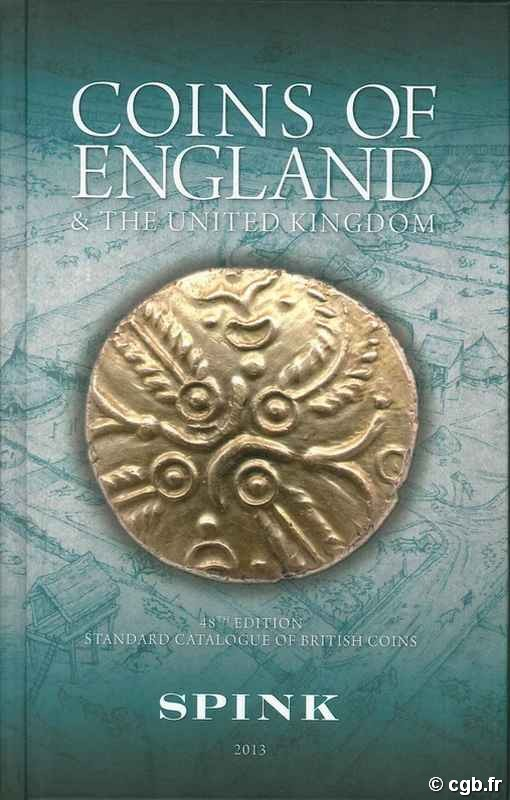 Coins of England and the United Kingdom, 48th edition - 2013 sous la direction de Philip Skingley