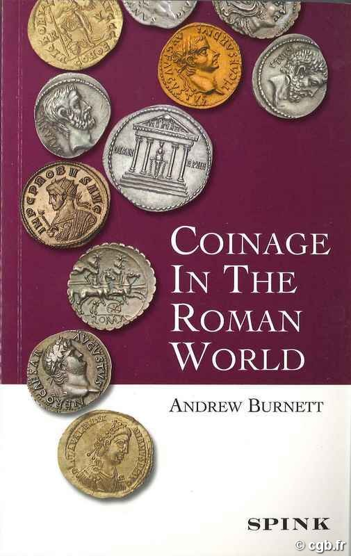Coinage in the Roman World BURNETT Andrew
