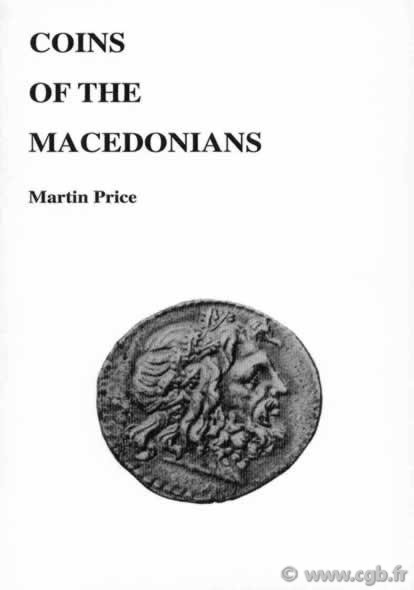 Coins of the Macedonians PRICE Martin