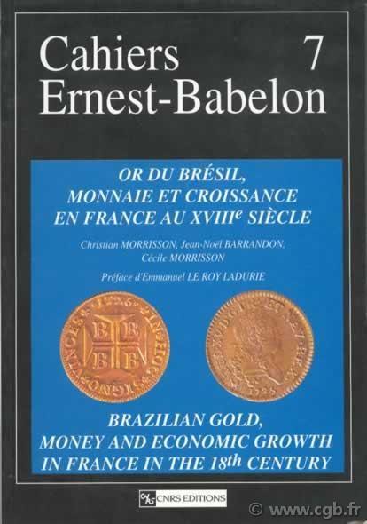 Or du Brésil, monnaie et croissance en France au XVIIIe siècle - Jean-Noël Barrandon, CNRS,Christian Morrisson,Cécile Morrisson