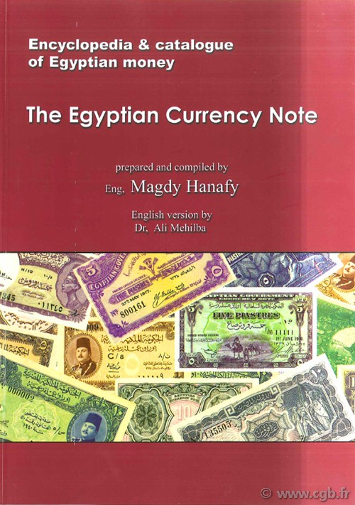 The Egyptian Currency Note HANAFY Magdy, MEHILBA Ali