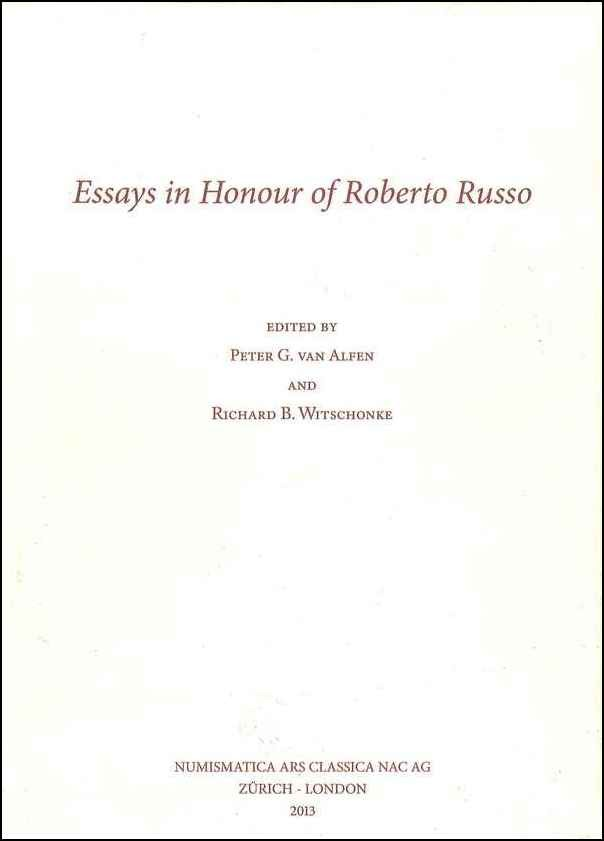 Essays in Honour of Roberto Russo sous la direction VAN ALFEN Peter G. et WITSCHONKE Richard B.