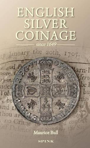 English Silver Coinage Since 1649 BULL Maurice