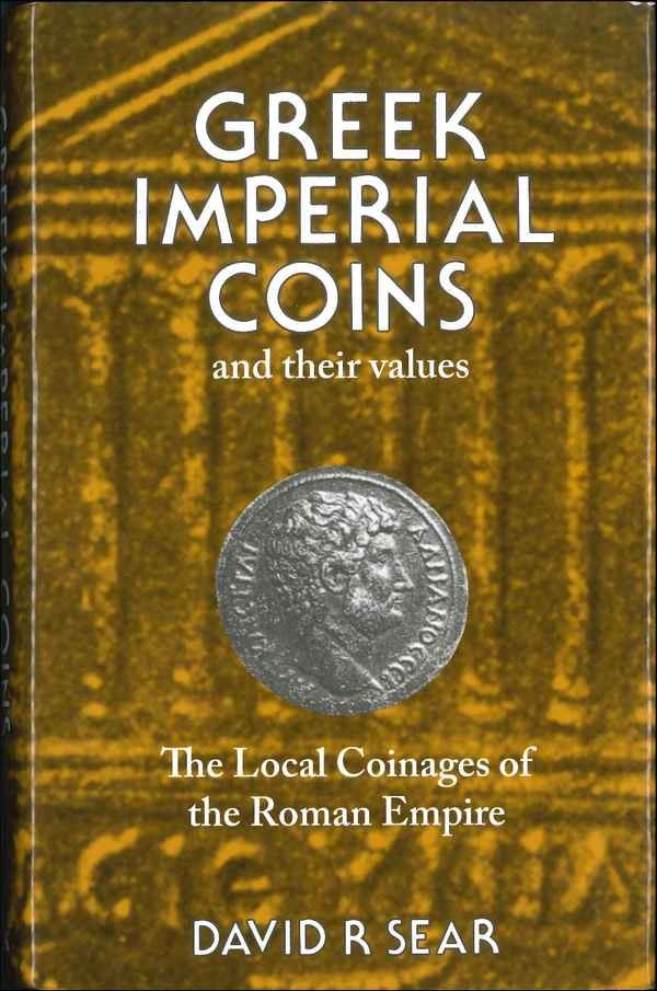 Greek imperial coins and their values SEAR David R.