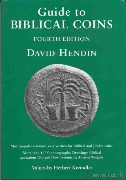Guide to Biblical Coins, 4th edition HENDIN David