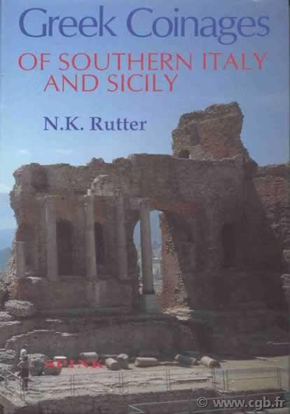 Greek Coinages of Southern Italy and Sicily RUTTER N.K.