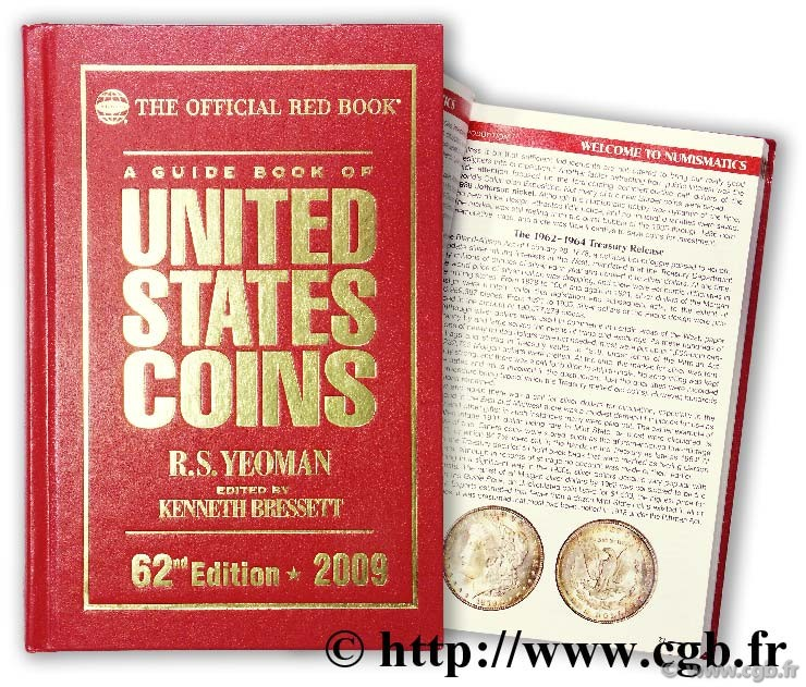 A guide book of United States coins - 62nd Edition - 2009 YEOMAN B. R.