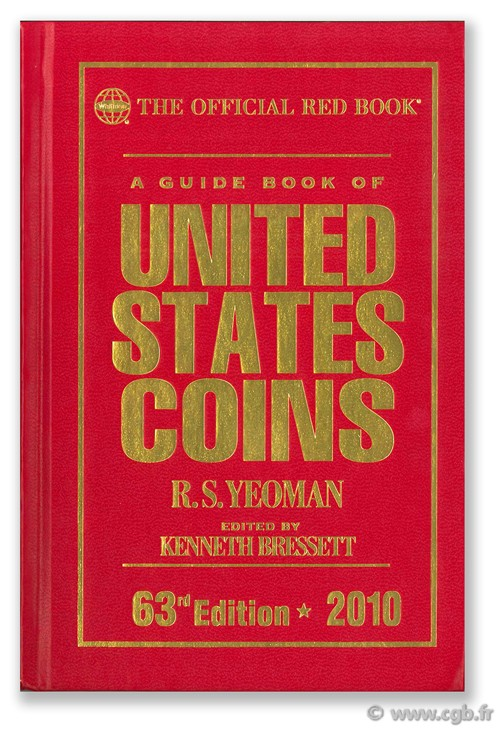 A guide book of United States coins - 63nd Edition - 2010 YEOMAN B. R.