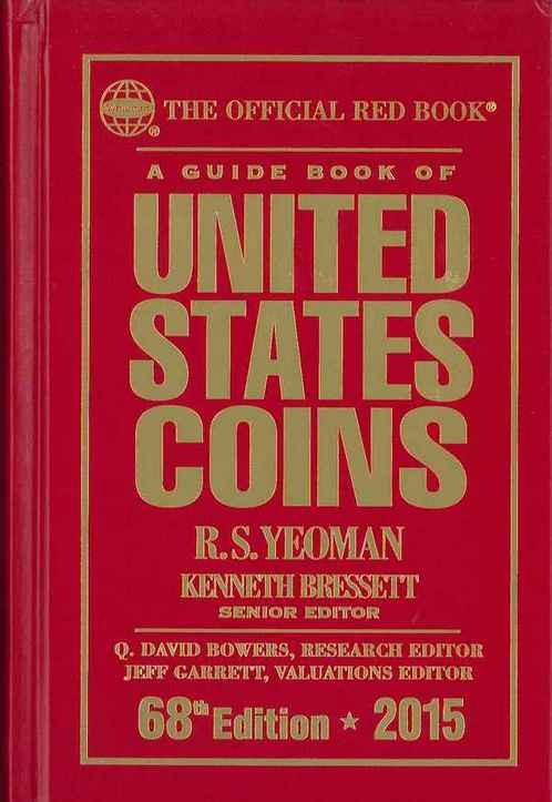 A guide book of United States coins - 68th Edition - 2015 YEOMAN R.S., BRESSET Kenneth