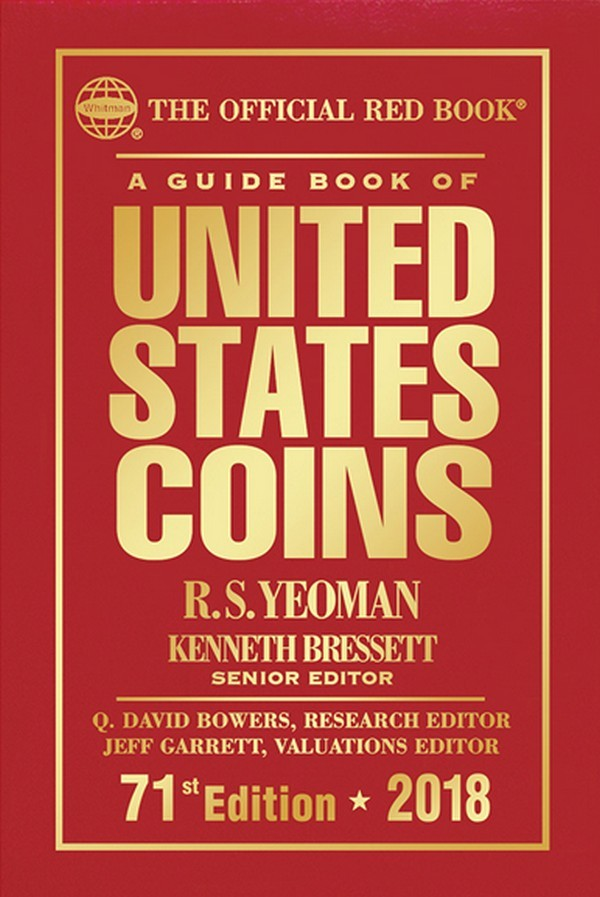 A guide book of United States coins - 71st Edition - 2018 YEOMAN R.S., BRESSET Kenneth, DAVID BOWERS Q. GARRETT Jeff