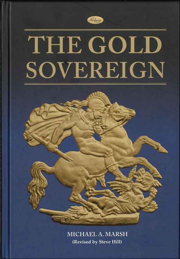 The Gold Sovereign MARSH Michael A., HILL Steve, MUSSELL John W.