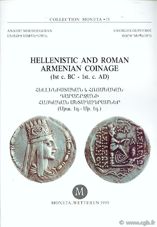 Hellenistic and Roman Armenian Coinage (1st c. BC - 1st c. AD), 