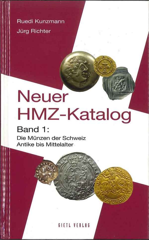 Neuer Hmz Katalog Band 1 Die Münzen Der Schweiz Antike Bis
